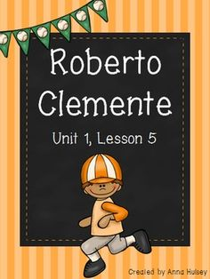 Journeys Third Grade Roberto Clemente