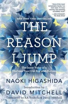 The reason I jump : the inner voice of a thirteen-year-old boy with autism by Naoki Higashida.  Click the cover image to check out or request the biographies and memoirs kindle.