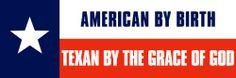 American By Birth -Texan By Grace of God (texas) Bumper Sticker Sticker Beast,http://www.amazon.com/dp/B00770XESG/ref=cm_sw_r_pi_dp_2EUdtb1JFF7G0CJS