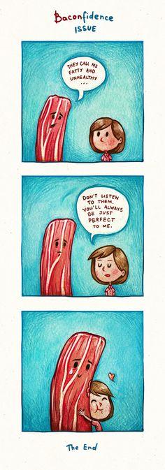 I love you Bacon!