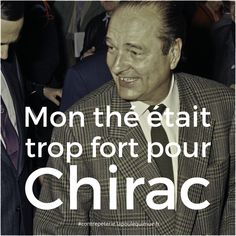 🐔 Mon thé était trop fort pour Chirac #contrepèterie #lapoulequimue politique chirac Solution, Fictional Characters, Politics