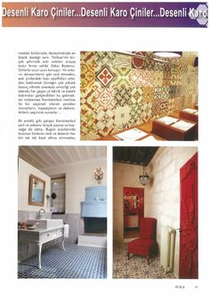 Tiles in the Turkish press Karoistanbul Encaustic Cement Tile.#simple #handmade #terrazzolo  #terrazzolamp #terrazzodesign #terrazzoproject #cementtile #mosaicogranitico #granito # architect  #handmade  #interiordesign #interiordesigner  #flooring #inspiration #greyshades #pattern #outdoor #design #kitchen #bathroom #pattern #wall #ideashouse #design #home #ceramic