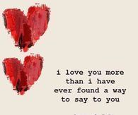 Cute And Funny I Love You More Than Quotes Love You More Quotes Love You More L Love You Quotes