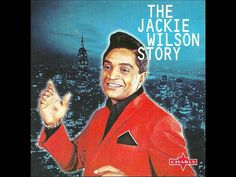 You Don't Know Me- Jackie Wilson