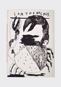 I am the walrus. by Marion Jdanoff Screen printed book 24,5 x 34 cm Edition of…