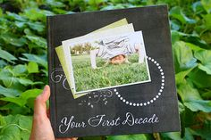 Your First Decade--great gift idea for 10th birthday!