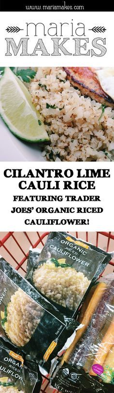 Have you ever made cauliflower rice? If you have you know it can be delicious but it's also kind of a pain in the ass and makes a HUGE mess. Thank goodness Trader Joe's now sells Organic Riced Cauliflower in their freezer section to make all of our Cilantro Lime Cauliflower Rice, Riced Cauliflower, Cauliflower Recipes, Cauli Rice, Trader Joe's, Clean Eating, Healthy Eating, Dinner Healthy, Healthy Soup