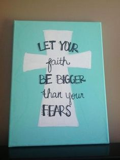 I would layer some lace behind the blue so that it would show white. let your faith be bigger than your fears canvas painting by oamf