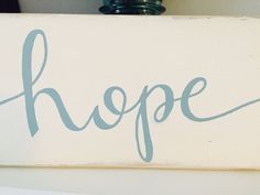 Hey, I found this really awesome Etsy listing at https://www.etsy.com/listing/233586858/hope-sign-reclaimed-wood-pallet-sign