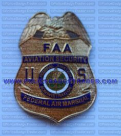 FAA Federal Air Marshal badge. Available from www.policebadgetrader.com
