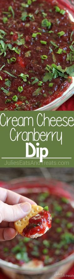 Cream Cheese Cranberry Dip ~ Cranberry Cream Cheese Dip Layered with Cream Cheese, Cranberries, Green Onion and Cilantro! Amazing Thanksgiving Appetizers! via @julieseats