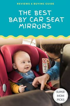Baby car mirrors can enhance safety and peace of mind when your baby is rear facing.  We checked out the best mirrors available for you.  #supermompicks #momlife #carseats #rearfacing #babycarmirrors via @supermompicks