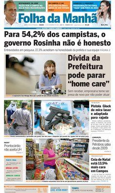 Geral - Dívida da Prefeitura pode parar home care << Folha da Manhã Online  Governo Rosinha está inadimplente.