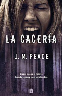 Los libros de Dánae: La cacería.- J. M. Peace