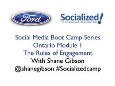 rules-of-engagement-in-social-media-ford-social-media by Shane Gibson via Slideshare