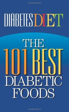 Diabetes Diet: The 101 Best Diabetic Foods by Health Research Staff,http://www.amazon.com/dp/1937918475/ref=cm_sw_r_pi_dp_uO7isb1GRWSW2V7X