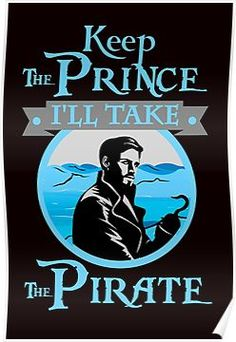 Keep The Prince, I'll Take The Pirate. Poster