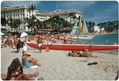 """Waikiki Beach, Honolulu, Hawaii – 1959    Here's a great slide of the Moana Hotel, considered to be the """"First Lady of Waikiki."""" The opening of this hotel in 1901 is also considered to be the birth of tourism in Hawaii."""