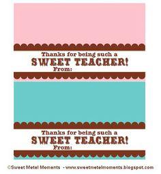 "Sweet Metel Moments: Free Printable - Teacher Appreciation Gift - ""Sweet Teacher"""