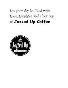 Jazzed Up Coffee