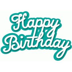 Silhouette Design Store - Search Designs : happy birthday