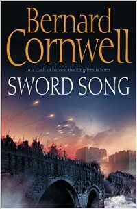 Sword Song. Bernard Cornwell. #4 in Saxon Chronicles series.