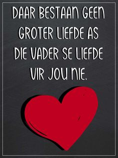 Afrikaans, As, Music Instruments, Vader, Quotes, Quotations, Musical Instruments, Qoutes, Afrikaans Language