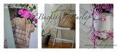 Buckets of Burlap...This site is inspiring with the before and after pics.