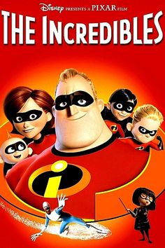 The Incredibles (2004)-My Favorite Superhero Films