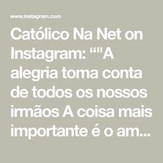 """Católico Na Net on Instagram: """"""""A alegria toma conta de todos os nossos irmãos A coisa mais importante é o amor e a união Todos dançam com amor E todos dançam com alegria…"""""""