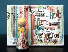 Peg Doll + Mixed Media Canvas + Dr. Suess Quote