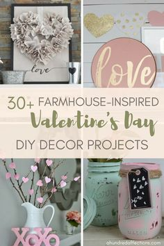 Are you looking to get your house all prettied up for Valentine's Day? Here are some beautiful DIY Valentine's Day Decor Projects - farmhouse style! #valentinesdayideas #valentinesdaydecor #farmhousedecor #rusticvalentinesday #farmhousevalentinesday #diyprojects #diy #projects