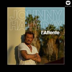L'attente par Johnny Hallyday identifié à l'aide de Shazam, écoutez: http://www.shazam.com/discover/track/68365006
