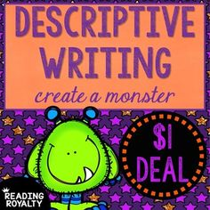 This $1 deal is great for introducing descriptive writing. Included is a page for students to create and draw their monster, a graphic organizer, and lined paper for their finished writing. Students create and draw a detailed picture of a monster. They everything about their monsters on the graphic organizers (hair, mouth, teeth, and other features like clothing and accessories).