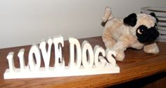 Wooden Scroll Art http://www.craftsartsmoreofpa.com/products/i-love-dogs-wooden-word-art.html