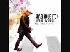 Hosanna- Israel Houghton