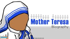 Mother Teresa Biography - #MotherTeresa or Agnes also known as #BlessedTeresaofCalcutta. Read more short #biographies for kids, visit: http://mocomi.com/learn/culture/famous-people/biography/