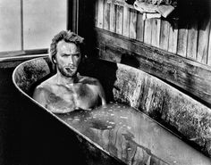 Clint Eastwood is a nut, but I love him, especially in a bath tub with a cigar