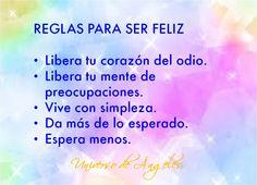 Comenzando el día con algunas reglas simples para ser feliz.  Con amor,  Marcela  #UniversoDeAngeles