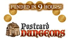 CLOSED:  Postcard Dungeons