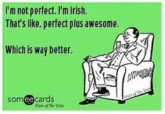 Irish by benita Irish Tattoos, Erin Go Bragh, Irish Girls, Irish Celtic, Ireland, Im Not Perfect, Memes, Calm, Sign
