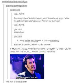 Moffat! No! Don't do it, Moffat! Moffat! MOOFFFFAATTTT!!!!!!