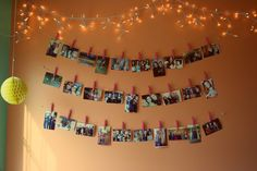 dorm decorations, clothespins and pictures  this should be your inspiration...not my crappy one in my bedroom