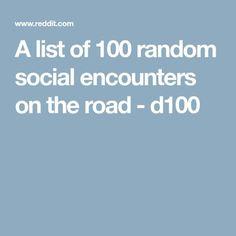 A list of 100 random social encounters on the road - d100