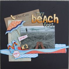 Beach feet Perfect for my picture from Isla Mujeres – Scrapbooking