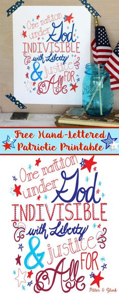 Free Hand-Lettered Patriotic Printable perfect for your Fourth of July decor! www.pitterandglink.com