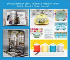 yay retro! Back in Time for Dinner with Reclaim Magazine - Retro, Vintage China, Glassware, Kitchenalia, fabrics and books - yay retro!