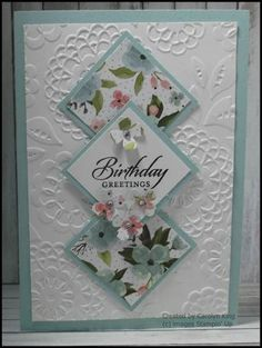 card making ideas inspiration Carolyn King, Independent Stampin Up! Birthday Cards For Women, Handmade Birthday Cards, Greeting Cards Handmade, Female Birthday Cards, Birthday Cards To Make, Simple Handmade Cards, Bday Cards, Embossed Cards, Stamping Up Cards