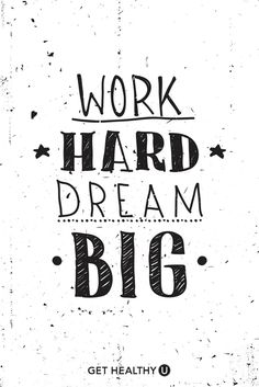 dream big, work hard at DuckDuckGo Favorite Quotes, Best Quotes, Funny Quotes, Positive Quotes, Motivational Quotes, Inspirational Quotes, Motivation Poster, Gym Motivation, Quotes To Live By