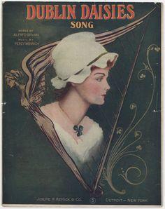 """""""Dublin Daisies,"""" 1909. #sheetmusic #ireland #dublin"""